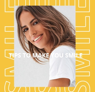 Tips to make you smile